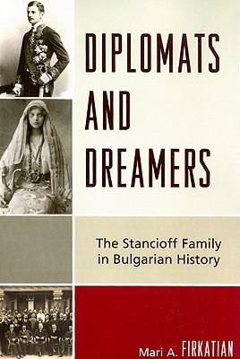 Diplomats and Dreamers By Firkatian, Mari A.